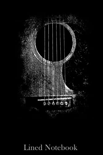 Acoustic Guitar Player Six String Classic Rock & Roll Lined notebook: Notebook, Journal Or Diary For Ideas And Thoughts For Men, Women, Kids Who Love ... | Special Cover Edition | 6 x 9 In 120 Pages
