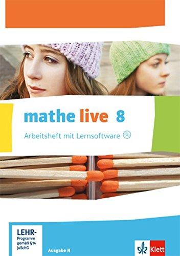 mathe live 8. Ausgabe N: Arbeitsheft mit Lösungsheft und Lernsoftware Klasse 8 (mathe live. Ausgabe N ab 2014)