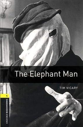 Elephant man. Oxford bookworms library. Livello 1. Con CD Audio formato MP3. Con espansione online