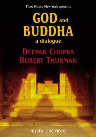 God and Buddha - A Dialogue by Deepak Chopra