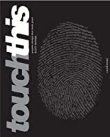 Touch This: Graphic Design That Feels Good