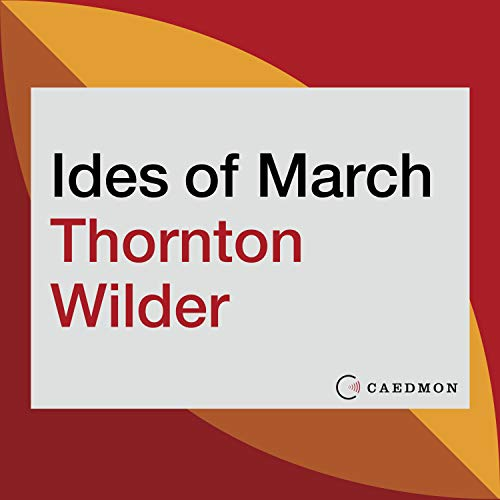 The Ides of March audiobook cover art