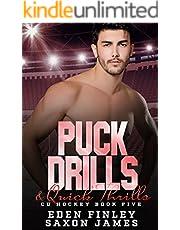 Puck Drills & Quick Thrills (CU Hockey Book 5)