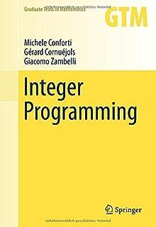 Integer Programming (Graduate Texts in Mathematics) by Michele Conforti G?ard Cornu閖ols Giacomo Zambelli(2014-11-16)