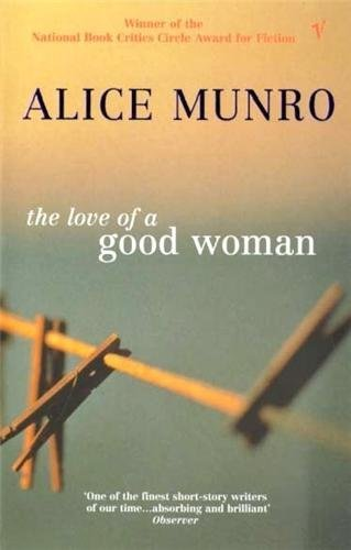 [The Love of a Good Woman] [By: Munro, Alice] [March, 2000]