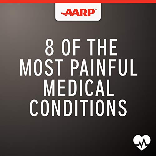 8 of the Most Painful Medical Conditions audiobook cover art
