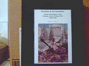 Herakles & the Swastika: Greek Volunteers in the German Police, Army & SS 1943-1945