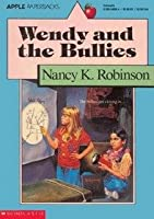 Wendy and the Bullies 0590329758 Book Cover