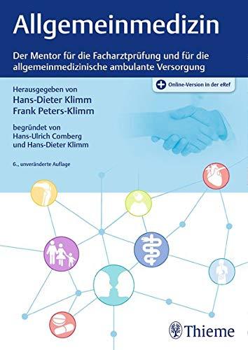 Allgemeinmedizin: Der Mentor für die Facharztprüfung und für die allgemeinmedizinische ambulante Versorgung