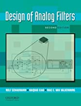 Design of Analog Filters 2nd Edition (The Oxford Series in Electrical and Computer Engineering)