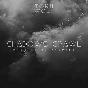 Shadows Crawl