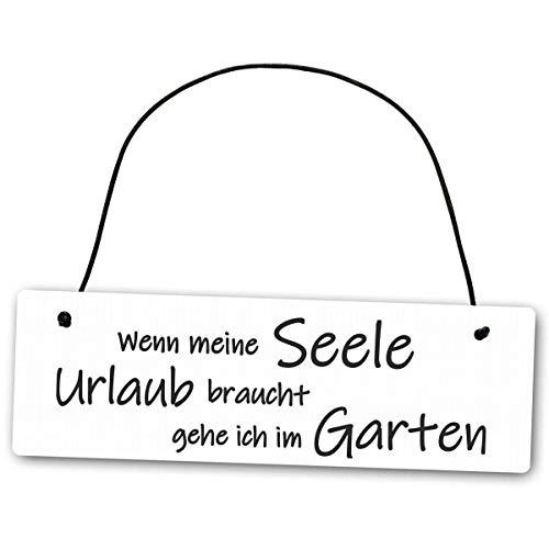 Homeyourself Hochwertiges Schild 25 x 8 cm Wenn Meine Seele Urlaub braucht gehe ich im Garten weiß Dekoschild Wandschild Gartenschild