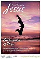 Every Day With Jesus Jul/Aug 2021 LARGE PRINT: Ambassadors of Hope