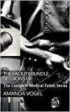 The Facility Bundle, Sessions I-X: The Complete Medical Fetish Series