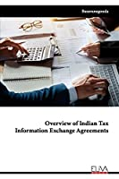 Overview of Indian Tax Information Exchange Agreements