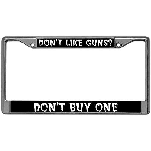 Proven Best Vehicle License Plate Frame Don't Like Guns?Don't Buy One Zinc Metal Frame License Plate Frame with Screws Caps License Plate Metal Frame for US Vehicles