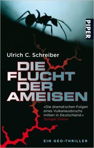 Die Flucht der Ameisen: Ein Geo-Thriller ( 1. Mai 2008 )