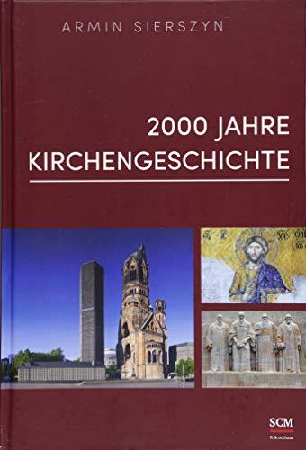 2000 Jahre Kirchengeschichte