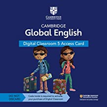 Cambridge Global English Digital Classroom 5 Access Card (1 Year Site Licence): For Cambridge Primary and Lower Secondary ...