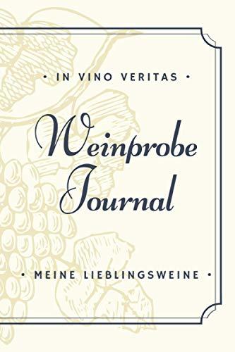 Weinprobe Journal - Meine Lieblingsweine: Version: Etikett | A5 Buch zum Ausfüllen | Weinprobe, Weintagebuch, Weinjournal, Lieblingswein | Perfekte ... Geburtstagsgeschenk oder Weihnachtsgeschenk)