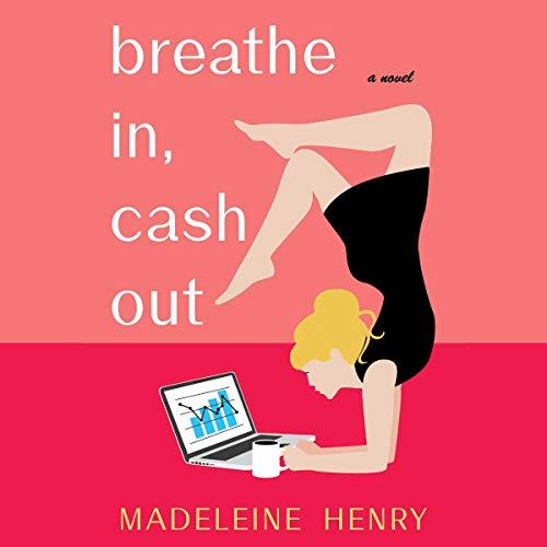 Couverture de Breathe In, Cash Out