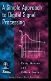 A Simple Approach to Digital Signal Processing (Topics in Digital Signal Processing)