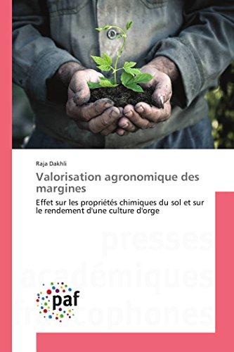 Valorisation agronomique des margines: Effet sur les propriétés chimiques du sol et sur le rendement d'une culture d'orge