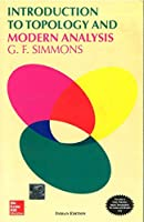 Introduction To Topology And Modern Analysis [Paperback] [Jan 01, 2003] Simmons, George Finlay