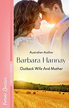 Outback Wife And Mother (Daddy Boom Book 5) by [Barbara Hannay]