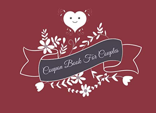 Coupon Book For Couples: Blank Coupon Book - 40 Blank DIY Vouchers for Couples , Couples Coupon Book for Lovers Are deep in Love , Booklet of DIY Gift ... Birthday, Chistmas , last minute gift