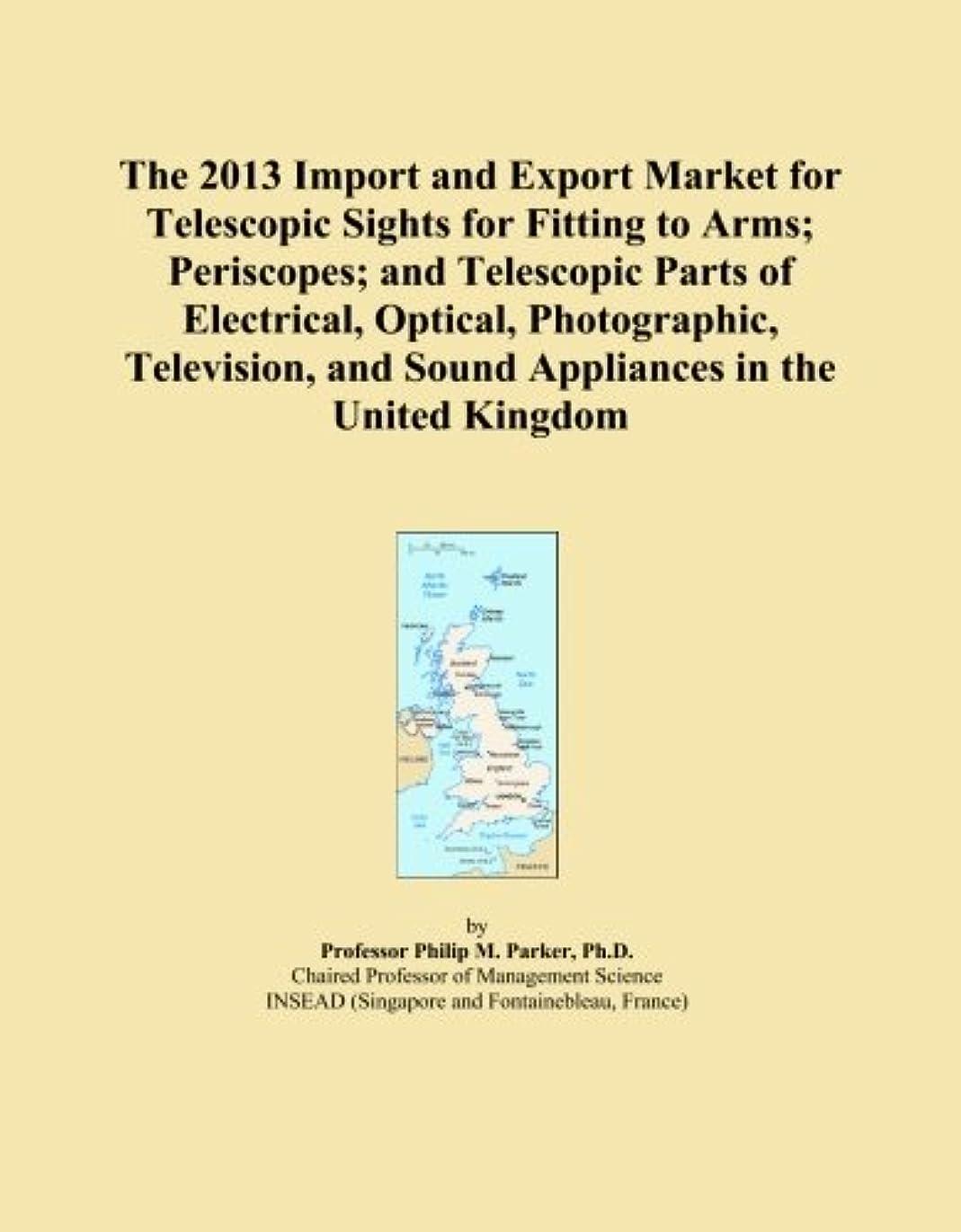 カエル光沢体細胞The 2013 Import and Export Market for Telescopic Sights for Fitting to Arms; Periscopes; and Telescopic Parts of Electrical, Optical, Photographic, Television, and Sound Appliances in the United Kingdom