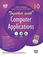 Together with ICSE Computer Applications Study Material for Class 10
