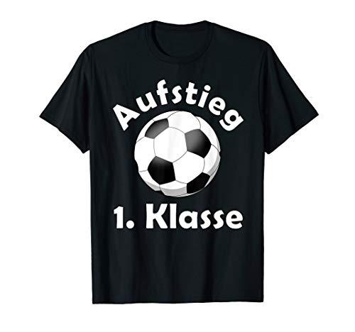 Schulanfang Einschulung Jungen Fussball Aufstieg 1. Klasse T-Shirt