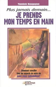 Mass Market Paperback Plus jamais demain je prends [French] Book
