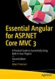 Essential Angular for ASP.NET Core MVC 3: A Practical Guide to Successfully Using Both in Your Projects - Adam Freeman