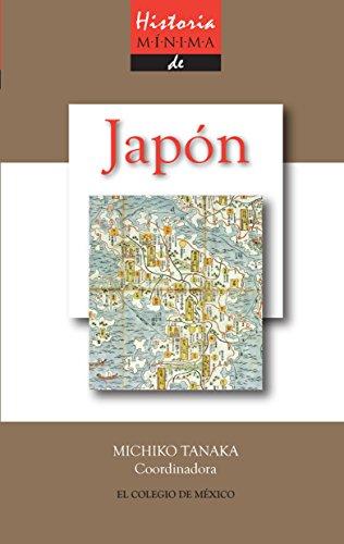 Historia mínima de Japón (Historias mínimas) eBook: Tanaka ...