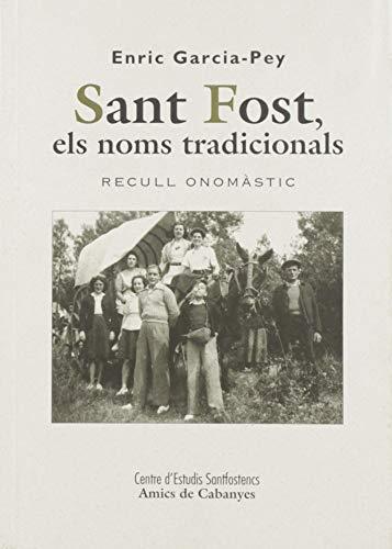 Sant Fost. Els noms tradicionals