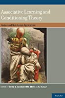 Associative Learning and Conditioning Theory: Human and Non-Human Applications
