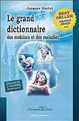 livre Grand dictionnaire malaises et maladies