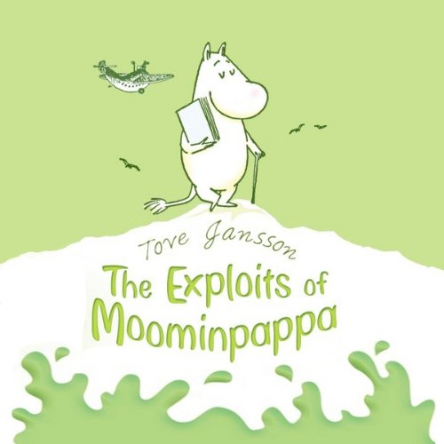 The Exploits of Moominpappa audiobook cover art