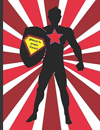 ¡DIBUJA TU PROPIO CÓMIC!: 100 páginas para crear tu propio Cómic, Tebeo o Manga. Niños, jóvenes y adultos. Regalo creativo, original y educativo. Cumpleaños, Reyes Magos.