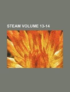 Steam Volume 13-14