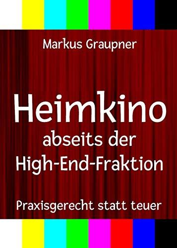 Heimkino abseits der High-End-Fraktion: Praxisgerecht statt teuer