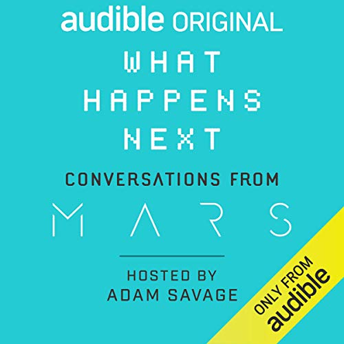 What Happens Next? Conversations from MARS cover art