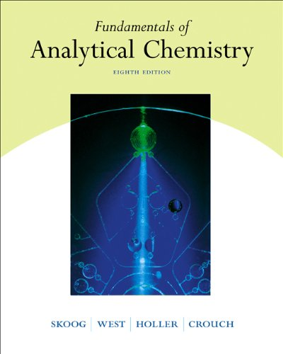 Fundamentals of Analytical Chemistry (with CD-ROM and InfoTrac)