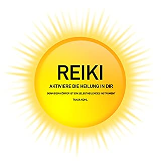 REIKI - Aktiviere die Heilung in Dir Titelbild