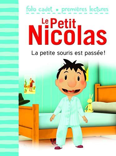 Le Petit Nicolas, Tome 25 : La petite souris est passée ! - Folio Cadet Premières Lectures - Je lis tout seul - de 6 à 8 ans