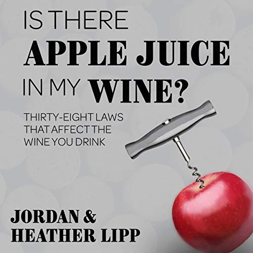 Is There Apple Juice in My Wine? audiobook cover art