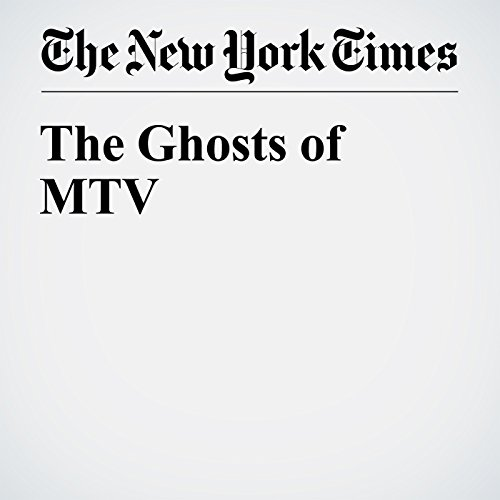 The Ghosts of MTV cover art