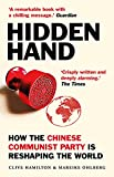 Hidden Hand: Exposing How the Chinese Communist Party is Reshaping the World (English Edition)